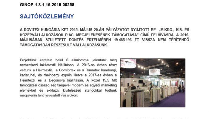 A Rovitex Homedeco Kft. külföldi vásárokon való részvételének támogatása a 2015., 2016., 2017. években>